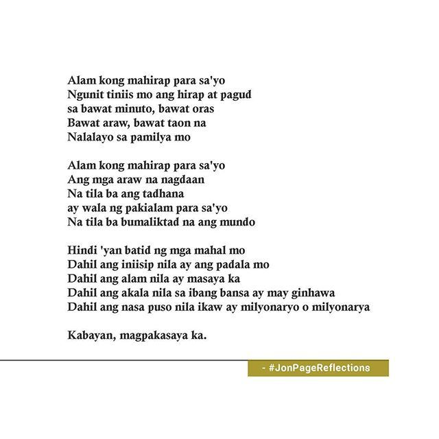 tagalog poems Tagalog is spoken in the philippines by about 22 million people, it is known as filipino internationally and is the official language of the philippines tagalog comes under austronesian languages tagalog is derived from taga-ilog , taga usually means native of and ilog means river.