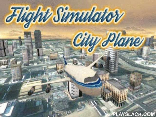 Flight Simulator: City Plane  Android Game - playslack.com , Fly an airplane traveler airplane. You need to direct it in its flight over the city through remark scores and land it in designated airfield. Land a traveler craft in an airfield of an enormous city. Before you land the plane you need to follow the instructions of air traffic businessperson and direct the airplane through the remark scores. You have a minor time to finish the task.