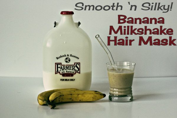 Smooth 'n Silky Banana Milkshake Hair Mask...Bananas are mystical fruits designed by a higher power to be the exact shape and size to fit perfectly, snugly, miraculously on your counter top for two weeks, while you forget about them and instead eat the granola.