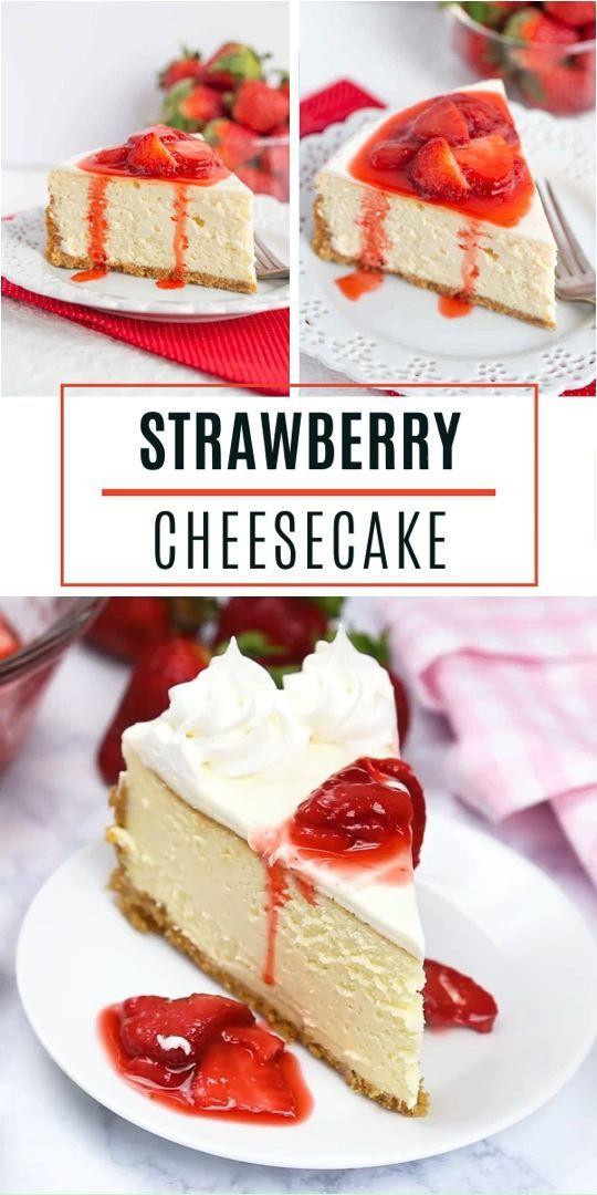Strawberry Cheesecake In 2020 Strawberry Cheesecake Recipe Easy Easy Cheesecake Recipes Strawberry Cheesecake Recipe