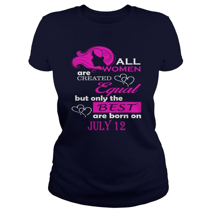 July 12 Shirts All Women Are Created Equal the Best Born July 12 T-Shirt 07/12 Birthday July 12 ladies tees Hoodie Vneck Shirt for women #gift #ideas #Popular #Everything #Videos #Shop #Animals #pets #Architecture #Art #Cars #motorcycles #Celebrities #DIY #crafts #Design #Education #Entertainment #Food #drink #Gardening #Geek #Hair #beauty #Health #fitness #History #Holidays #events #Home decor #Humor #Illustrations #posters #Kids #parenting #Men #Outdoors #Photography #Products #Quotes…