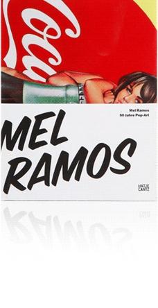 Mel Ramos   50 Jahre Pop-Art      Hatje Cantz   2009
