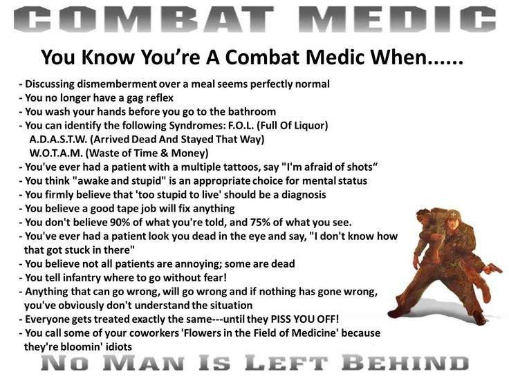 Combat Medic: trained but never deployed in combat - still recognize a lot of these