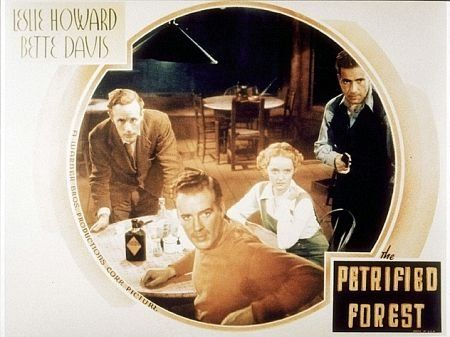 """The Petrified Forest"" Leslie Howard, Bette Davis, and Humphrey Bogart 1936 Warner Bros."