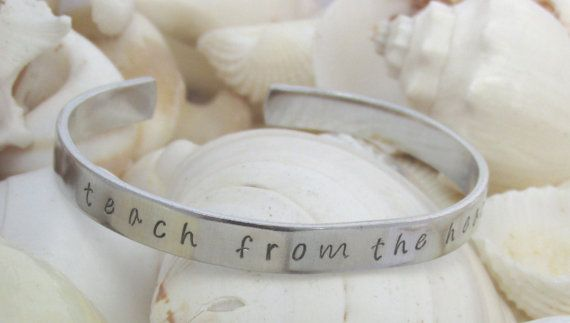 Personalized Bracelet, Personalized Jewelry, Teach From The Heart, Hand Stamped Bracelet, Teacher's Gift, Educator, Teacher Present
