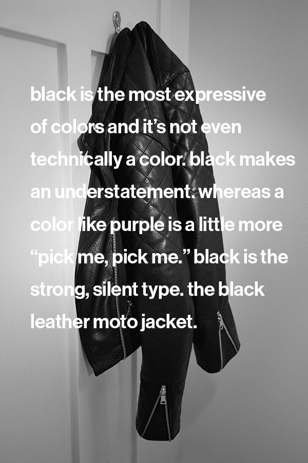 Black is the most expressive of colors and it's not even technically a color. The black leather moto jacket. #DressNormal