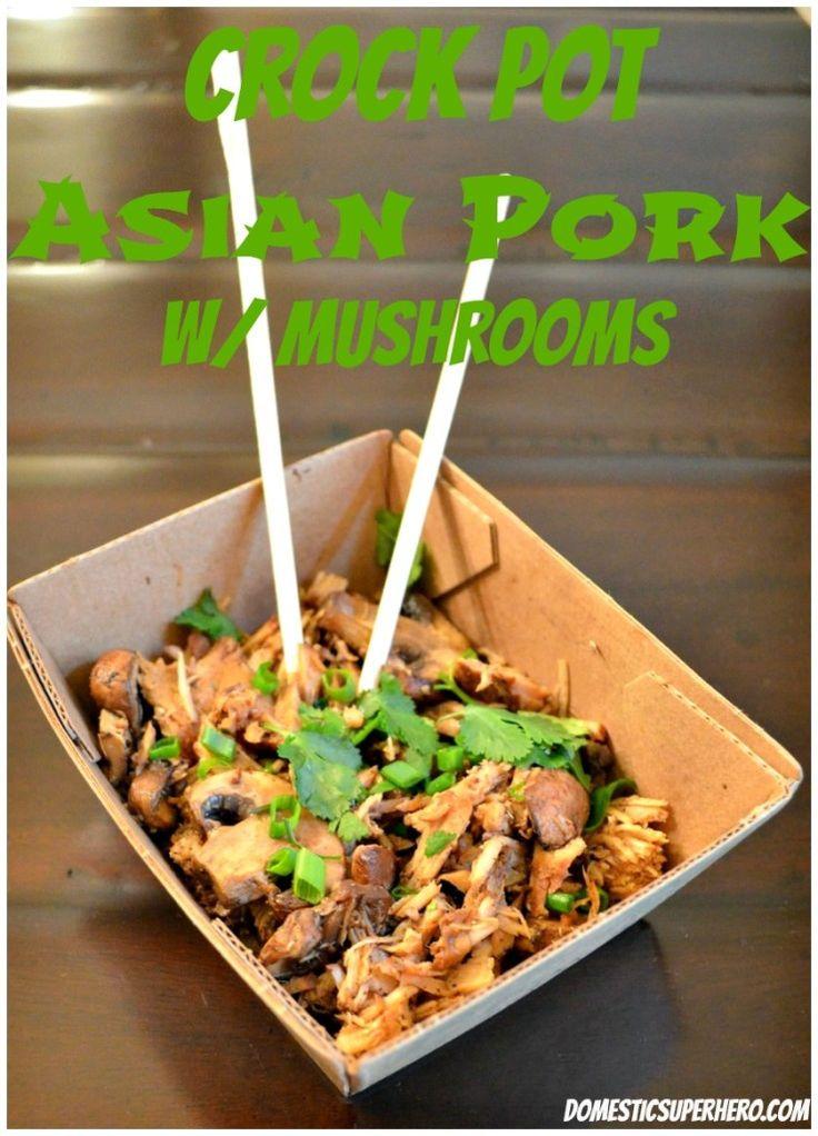 crock pot asian pork with mushrooms mushrooms dairy mushrooms nom ...