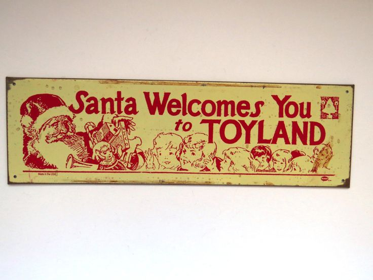 Vintage Christmas Sign by Mummert Sign Company - Santa Welcomes You to Toyland - Rustic Tin Metal Sign - Collectible - Christmas Decoration by shabbyshopgirls on Etsy