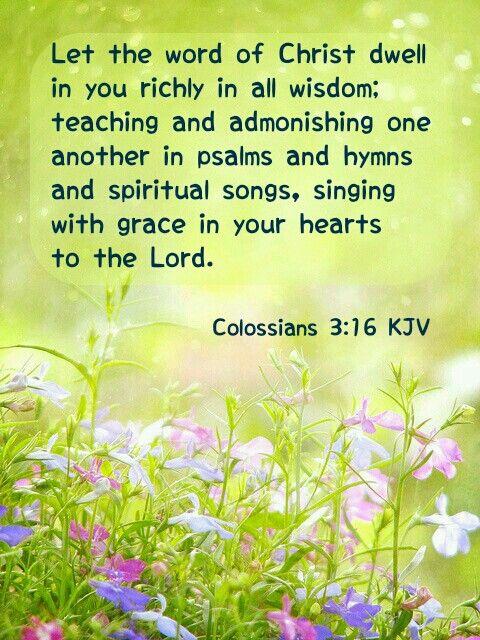 Colossians 3:16 KJV