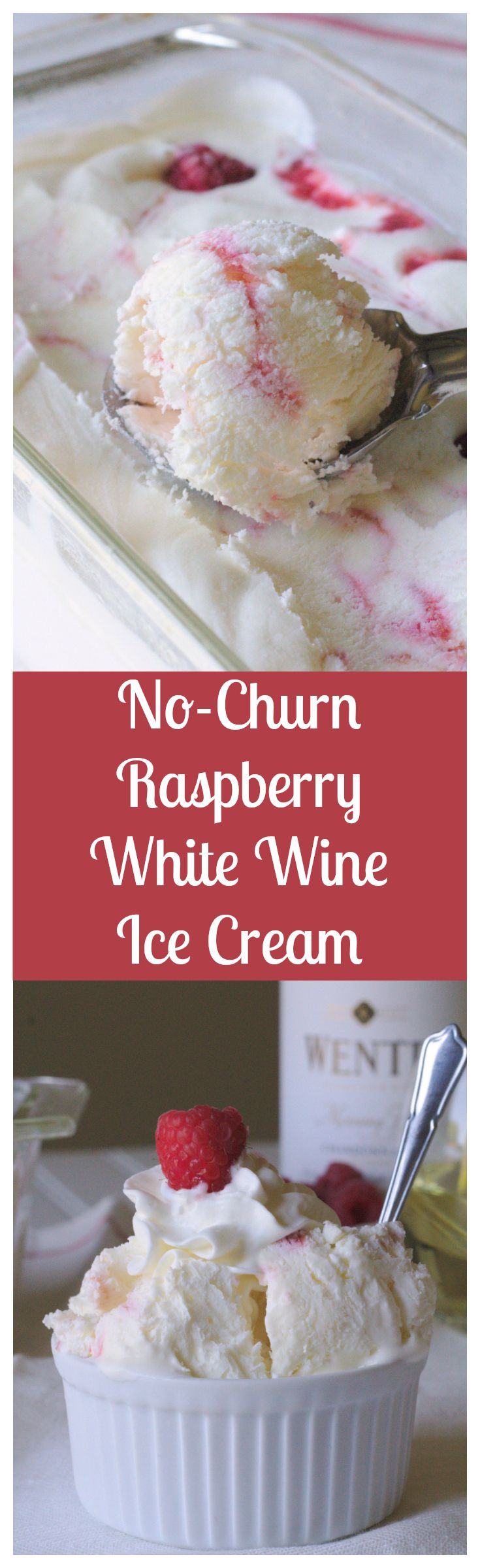 No-Churn Raspberry White Wine Ice Cream – A simple, no-churn ice cream base infused with @wente white wine and swirled with a fresh raspberry ripple.