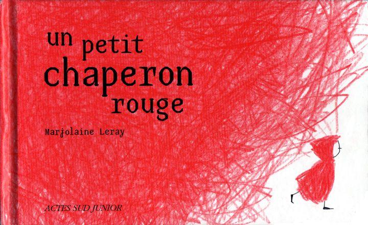 Marjolaine Leray, un petit chaperon rouge