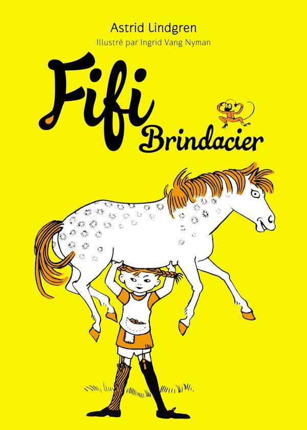 Série Fifi Brindacier, d'Astrid Lindgren et Ingrid Vang Nyman, Hachette Jeunesse