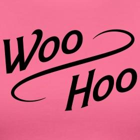 Whoooo Hoooo!   