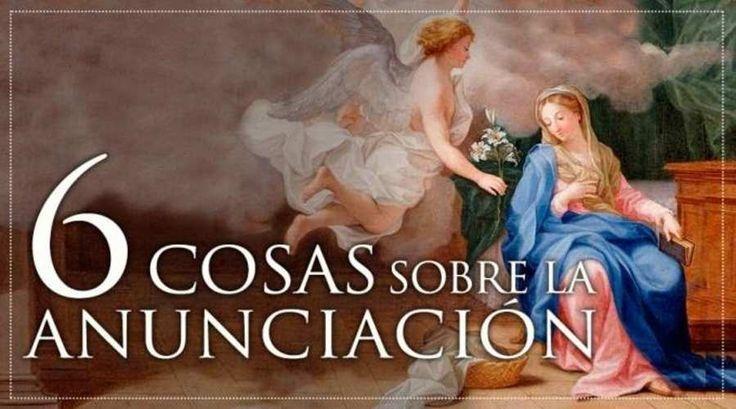 Cada 25 de marzo celebramos la solemnidad de la Anunciación. Es decir, cuando el Arcángel Gabriel apareció ante la Virgen María para
