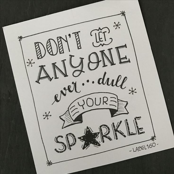 Don't Let Anyone Ever Dull Your Sprkle