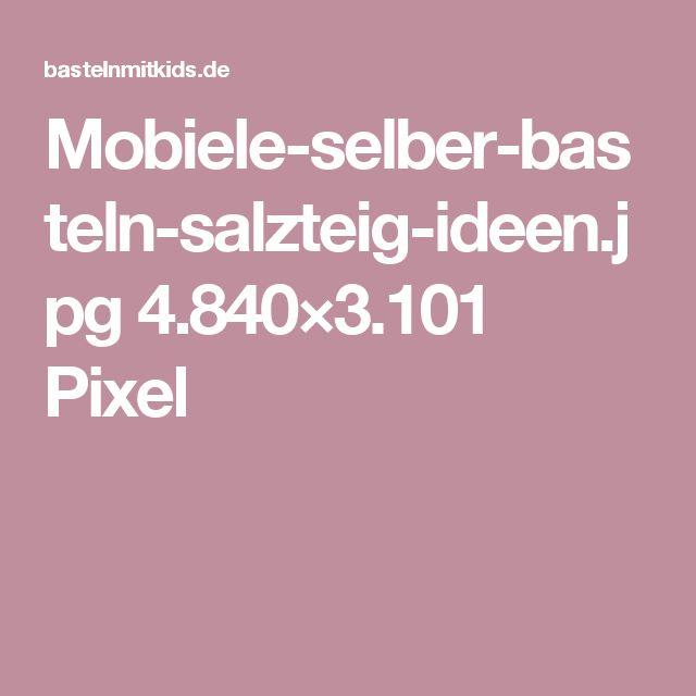 Mobiele-selber-basteln-salzteig-ideen.jpg 4.840×3.101 Pixel