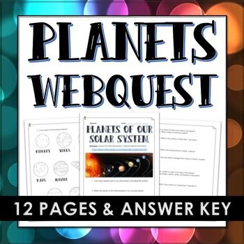 Planets of the Solar System - Webquest with Answer Key - 12 page webquest with answer key that covers planets of the solar system based on: atmosphere, surface, temperature, etc. This is an excellent activity to have your students use technology in the classroom when learning about the planets of our solar system. It will engage and excite them!
