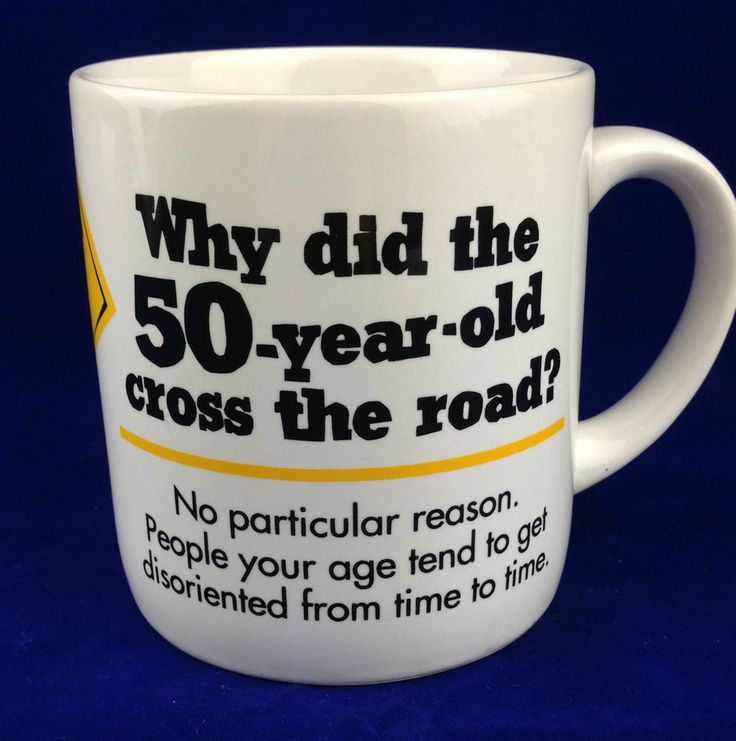 16 best 50th ideas images on pinterest 50th birthday party 50th 50th birthday cup gag gift why did the 50 year old cross the road coffee mug m4hsunfo Gallery