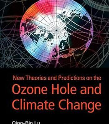 New Theories And Predictions On Ozone Hole And Climate Change PDF