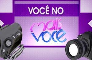 Envie textos, vídeos e fotos. Colabore com o programa (Mais Você/TV Globo)