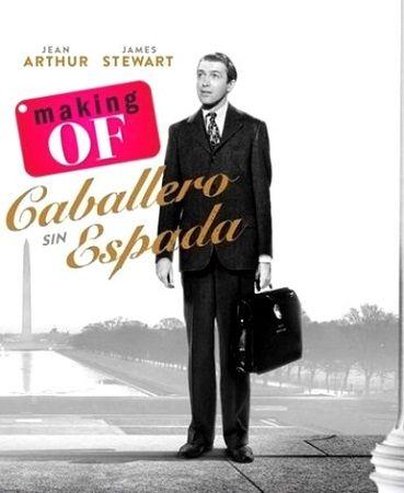 Making of: Caballero sin espada (1939):