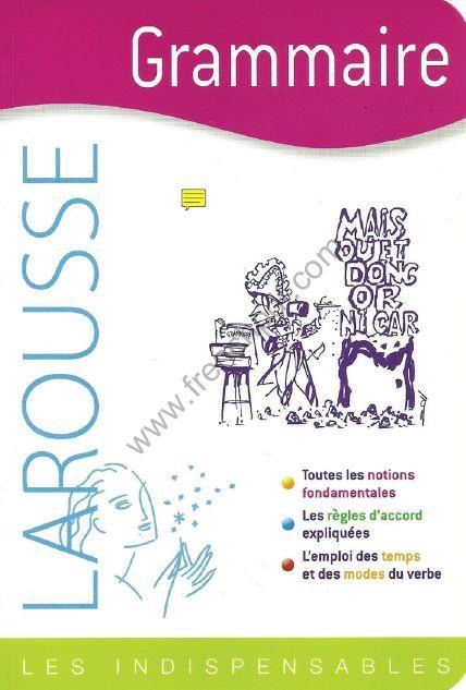 Télécharger livre: Grammaire - Les indispensables Larousse pdf gratuit - FrenchPdf - Télécharger des livres pdf