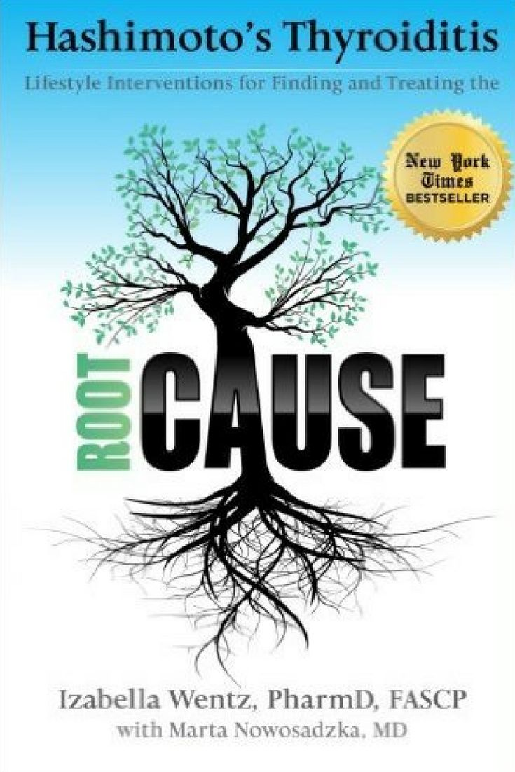 The Root Cause- Hashimoto's Thyroditis - by Isabella Wentz, PharmD - #affiliate www.thehealthnutmama.com