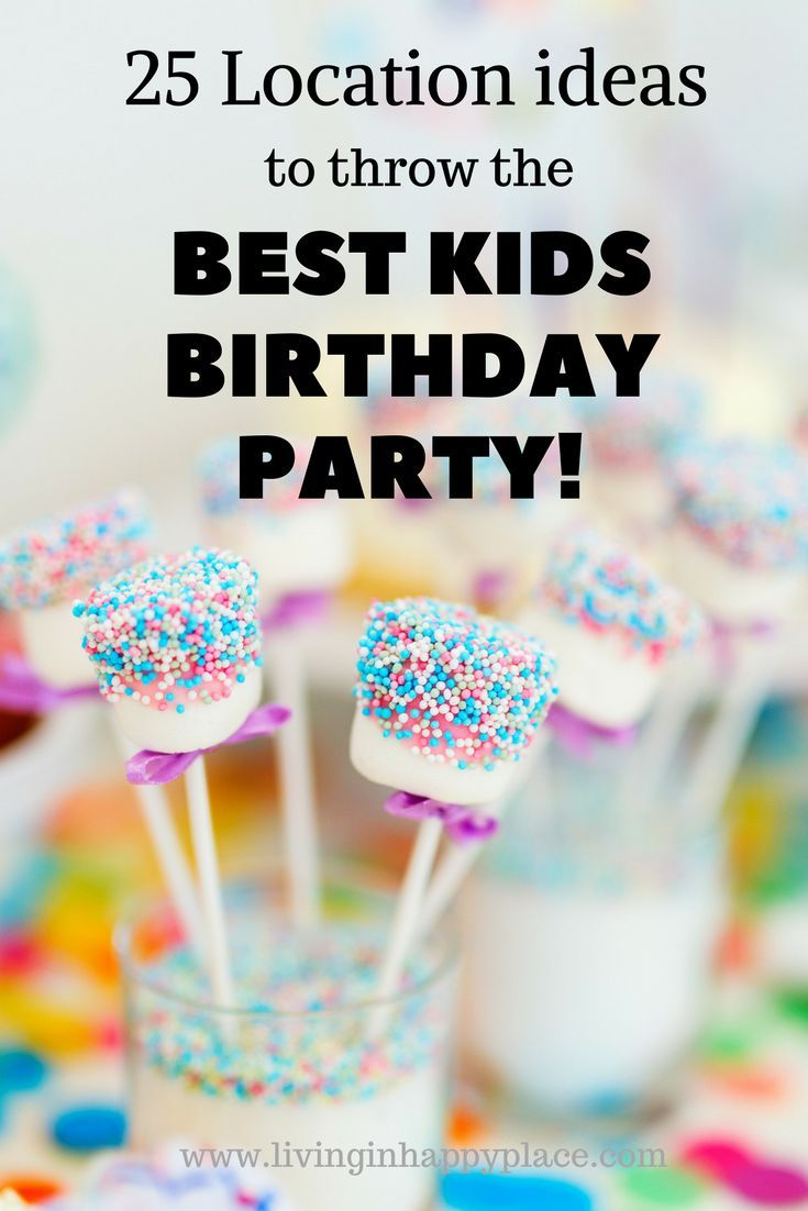 kids birthday party ideas- (and locations) with printable list