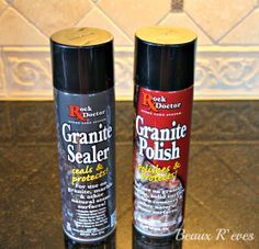 Beaux R'eves: Home Maintenance~How to Seal and Polish Granite and the products to use