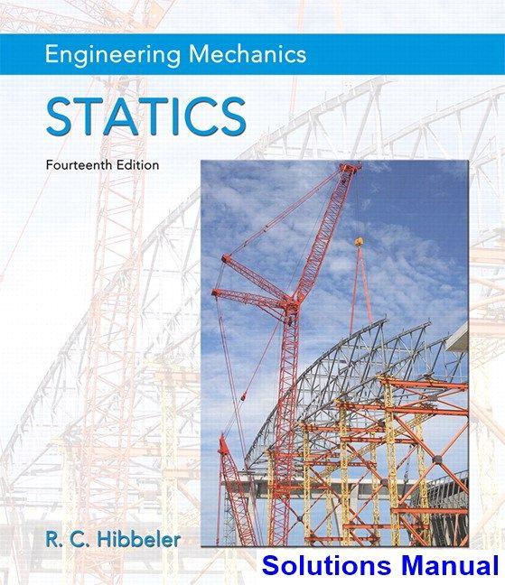 Engineering Mechanics Statics 14th Edition Hibbeler