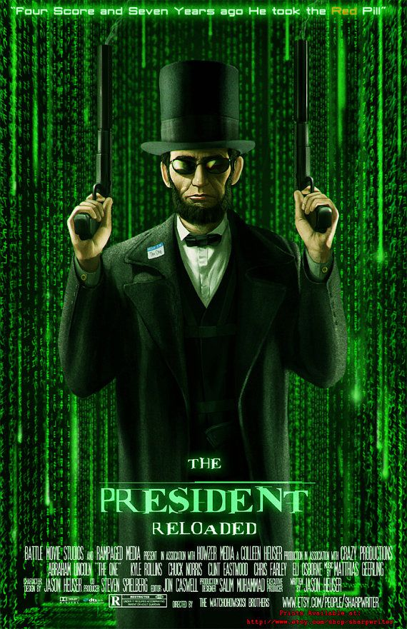 """Abe Lincoln Reloaded"" 