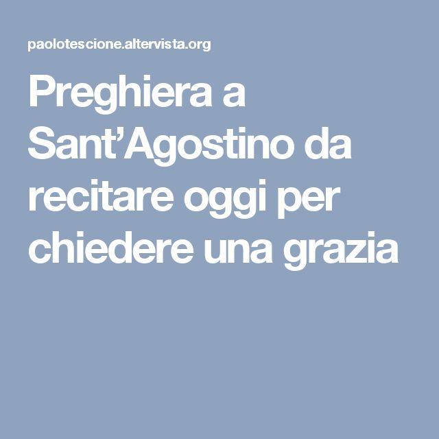 Preghiera a Sant'Agostino da recitare oggi per chiedere una grazia