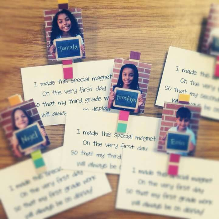 """Super cute! First day craft! Need: magnets, hot glue gun, clothespins, first day picture, sign with name/grade level (optional), poem """"I made this special magnet on the very first day so that my third grade work will always be on display"""""""
