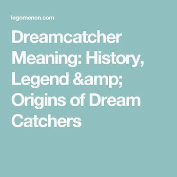 Dreamcatcher Meaning: History, Legend & Origins of Dream Catchers