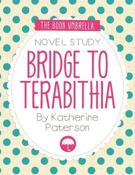 Bridge to Terabithia  This is a novel study for Bridge to Terabithia by Katherine Paterson.32 pages of work for students, plus an answer key!  This novel study divides Bridge to Terabithia into six sections for study. The chapters are grouped as follows: Chapter 1-2, 3-4, 5-6, 7-8, 9-10, 11-13.