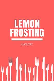 Easy recipe from lemon frosting