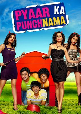 Pyaar Ka Punchnama (2011) - Being single is a way of life for bachelor roommates Rajat, Nishant and Vikrant -- until each one falls in love, thrice opening the door to chaos.