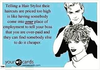 Haircut prices are important @Regrann from @thecombmag -  The Comb Magazine. Combing your way through Beauty. Style. Life. I've heard something similar. You are selling something and they ask where is the money going? You don't go into Walmart and ask them where the money is going. What? Or you tell someone your the owner and 2 minutes later they ask who's business is this? What? Ok I'm done. It's Tuesday and I'm sticking to it. Patricia Lynn Laas HairCo - #regrann