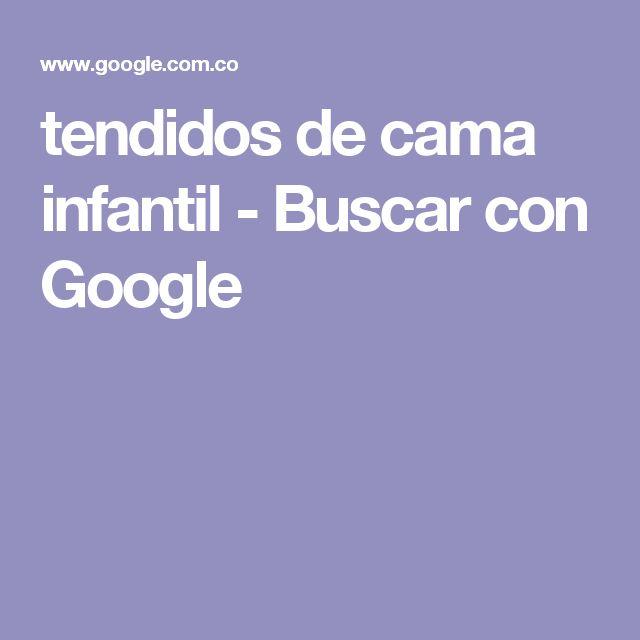 tendidos de cama infantil - Buscar con Google
