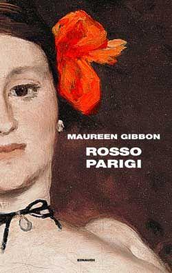 Maureen Gibbon, Rosso Parigi, Supercoralli - DISPONIBILE ANCHE IN EBOOK