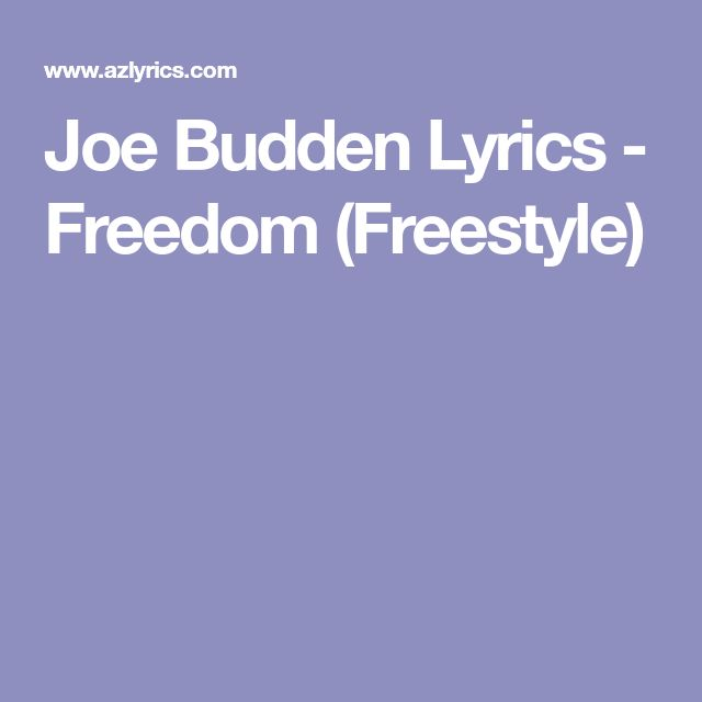 Joe Budden Lyrics - Freedom (Freestyle)
