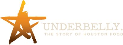 Underbelly | The Story of Houston Food