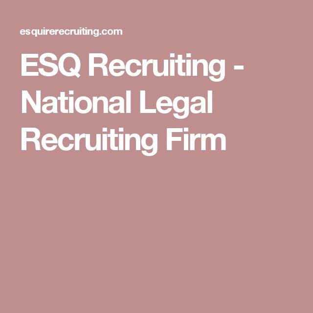ESQ Recruiting - National Legal Recruiting Firm