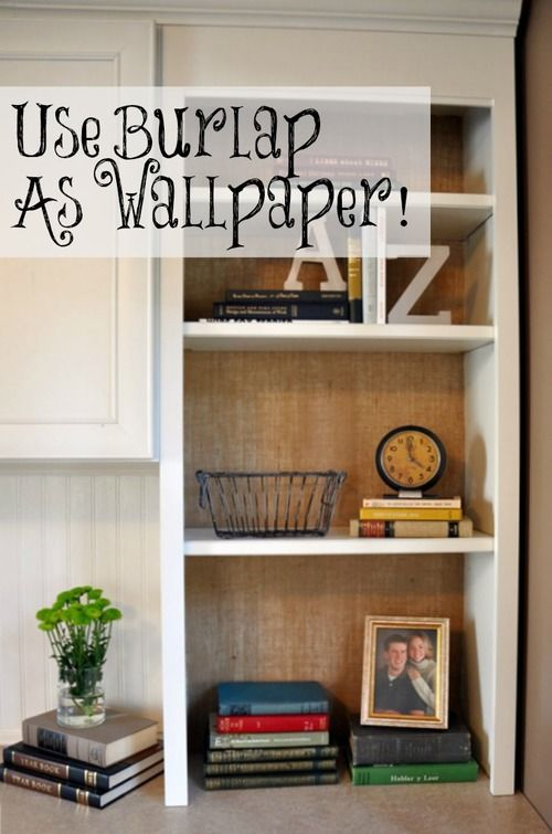 "Burlap ""Wallpaper"" How To.  Great inexpensive (and not permanent) way to wallpaper in your home!"