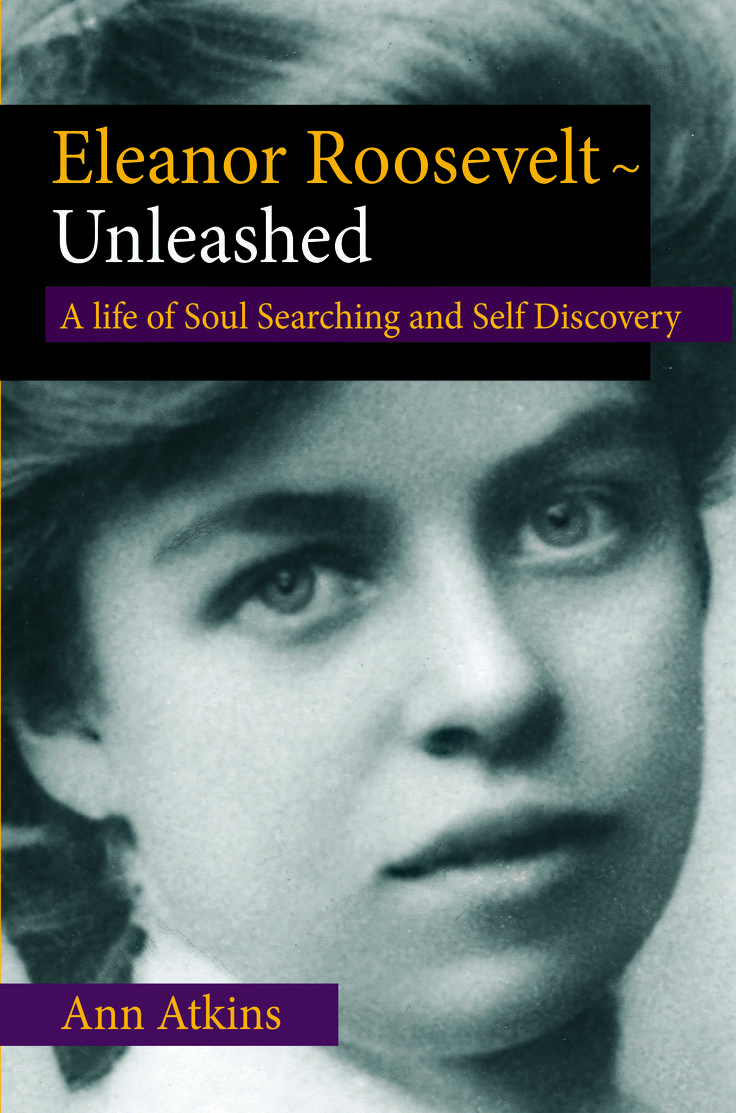 best images about eleanor roosevelt eleanor eleanor roosevelt unleashed eleanor s stories to encourage your own journey