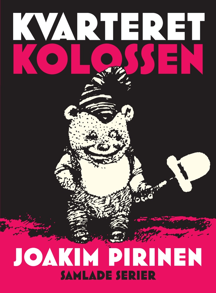 'Kvarteret Kolossen' Joakim Pirinen.