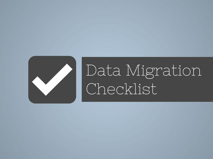 Data migration project checklist - a template for more effective data migration planning — Data Migration Pro