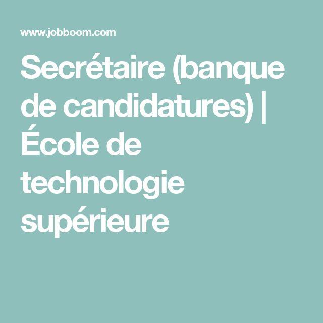 Secrétaire (banque de candidatures) | École de technologie supérieure