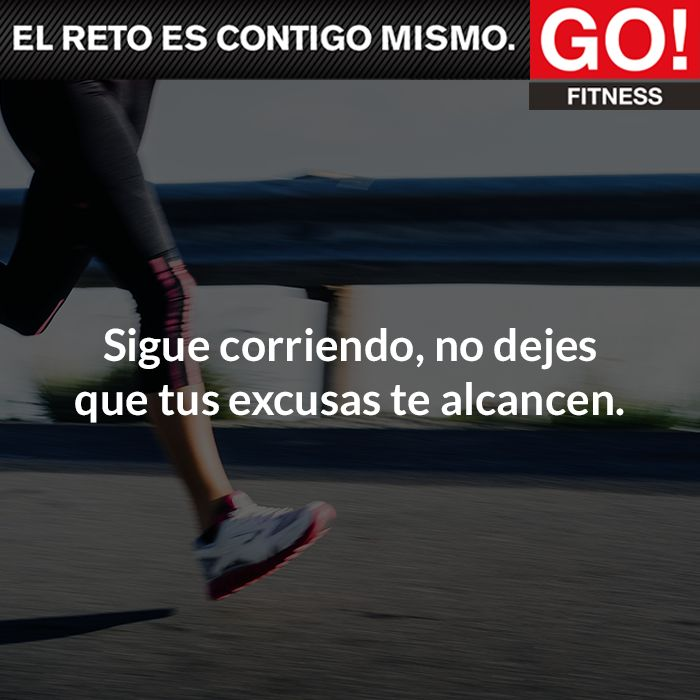 Sigue corriendo. #gofitness #clasesgo #ejercicio #gym #fit #fuerza #flexibilidad #reto #motivate