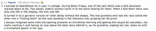 Old ladies battling for a... $5 calculator | 17 Black Friday Stories That Will Make You Lose Faith In Humanity